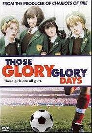 Those Glory Glory Days