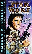 Star Wars: The Corellian Trilogy - Ambush at Corellia
