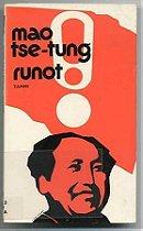 Mao Tse Tung - Runot
