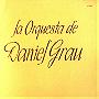 La Orquesta De Daniel Grau