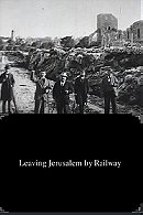 Leaving Jerusalem by Railway (1897)
