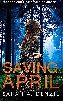 Saving April by Sarah A. Denzil