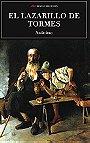 Anonimo: La Vida de Lazarillo de Tormes, y de Sus Fortunas y Adversidades (Clasicos Universales: Edicion Integra)