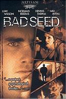 Bad Seed