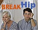 Break a Hip