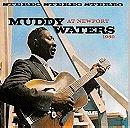 Muddy Waters at Newport 1960/Muddy Waters Live