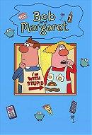 Bob and Margaret                                  (1998-2001)