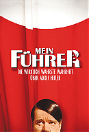 Mein Führer: The Truly Truest Truth About Adolf Hitler