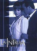 La intrusa                                  (2001- )