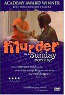 Murder on a Sunday Morning (2001)