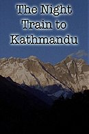 The Night Train to Kathmandu