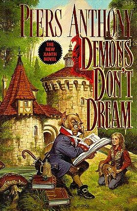 Demons Don't Dream (Xanth, No. 16)