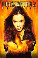Firestarter 2: Rekindled (2002)