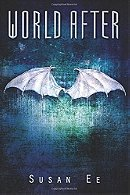 World After (Penryn & The End Of Days Series Book 2)