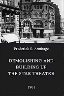 Demolishing and Building Up the Star Theatre (1901)
