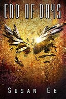 End of Days (Penryn & the End of Days Series Book 3)