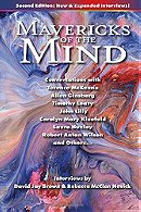 Mavericks of the Mind: Conversations with Terence McKenna, Allen Ginsberg, Timothy Leary, John Lilly