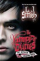 The Vampire Diaries: Shadow Souls (The Return: Vol. 2)