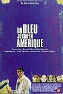 Du bleu jusqu'en Amérique