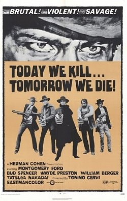Today We Kill, Tomorrow We Die! (1968)