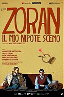 Zoran, My Nephew the Idiot