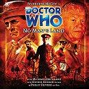Doctor Who - No Man's Land (Big Finish)