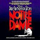 Disney's Der Gloeckner Von Notre Dame (1999 German Stage Version)