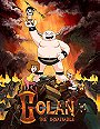 Golan the Insatiable                                  (2013-2015)