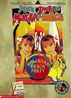 You're Invited to Mary-Kate  Ashley's Hawaiian Beach Party