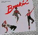Breakin'- Original Motion Picture Soundtrack