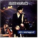 MTV Unplugged 10,000 Maniacs