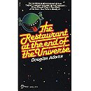 The Restaurant at the end of the Universe (Hitch-Hikers Guide to the Galaxy, No. 2)
