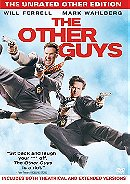 The Other Guys (The Unrated Other Edition)