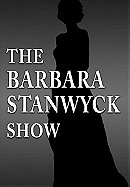 The Barbara Stanwyck Show                                  (1960- )