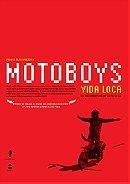 Motoboys: Vida loca