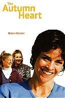 The Autumn Heart (1999)