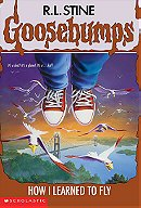 How I Learned to Fly (Goosebumps (Quality))