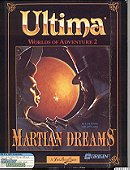 Ultima Worlds of Adventure 2: Martian Dreams