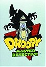 Droopy: Master Detective                                  (1993-1994)