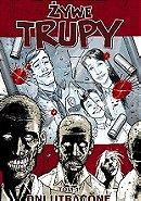 Żywe trupy: Dni utracone (The Walking Dead, Volume 1: Days Gone Bye)