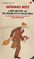 A Cool Million and The Dream Life of Balso Snell