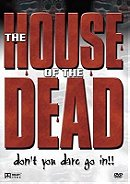 The House Of The Dead (Alien Zone)