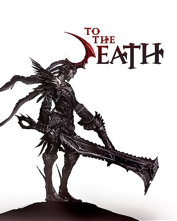 To The Death