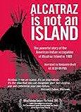 Alcatraz Is Not an Island