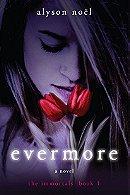 Evermore (The Immortals, Book 1)
