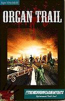 The Organ Trail