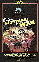 Nightmare in Wax [VHS]