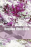 Begone Dull Care (1949)