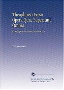 Theophrasti Eresii Opera Quae Supersunt Omnia.: Ex Recognitione Friderici Wimmer V. 2 (Latin Edition