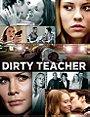 Dirty Teacher                                  (2013)